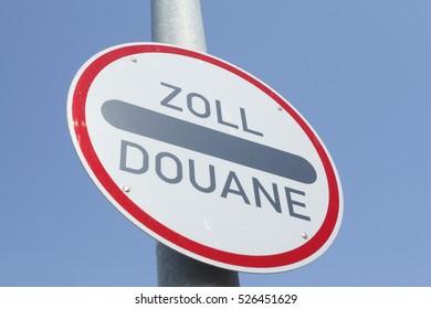 Road  Sign Zoll Douane, Customs duty