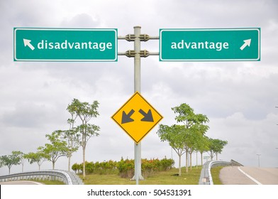 Road signage at highway antonyms disadvantage or advantage