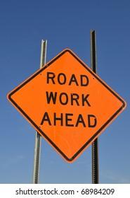 Road work ahead warning sign