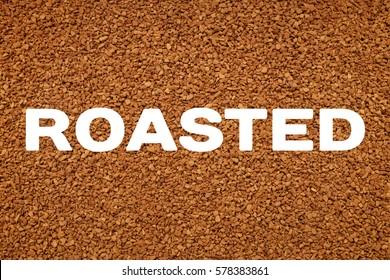 ROASTED concept text across instant coffee granules background