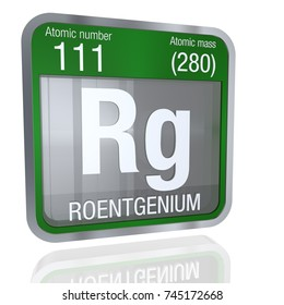 Roentgenium symbol  in square shape with metallic border and transparent background with reflection on the floor. 3D render. Element number 111 of the Periodic Table of the Elements - Chemistry