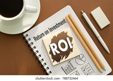 ROI. Ret3urn on investment the entry in the diary of a businessman