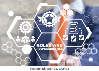 Roles and Responsibilities Business Motivation Strategy Team Work Concept.