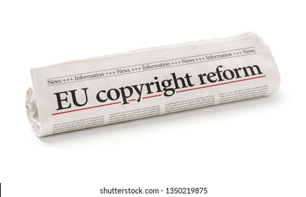 Rolled newspaper with the headline EU copyright reform