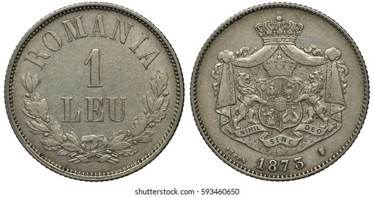 Romania Romanian silver coin 1 one leu 1873, face value in center, laurel/oak branches at bottom, royal coat of arms, lions supporting crowned shield in front of crowned mantle, date below,