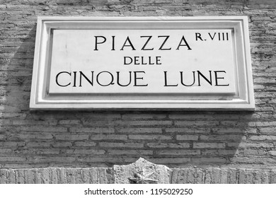 Rome, Italy. Piazza Delle Cinque Lune square, old sign. Sant'Eustachio district. Black and white retro style.