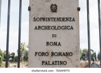 Rome, Italy - September 7, 2017: Plate of Foro Romano Palatino, Archaeological Superintendency of Rome