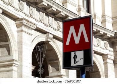 A Rome Metro sign.