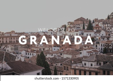 A rooftop view over Granada town, Spain with text written in English 'Welcome to Granada'