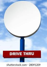 Round drive-through billboard.