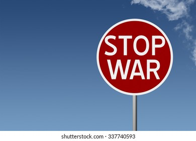 Round highway road sign with text stop war