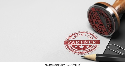 Rubber stamp and office supplies on a paper background with the text trusted partner. Company partnership and trust. 3D illustration
