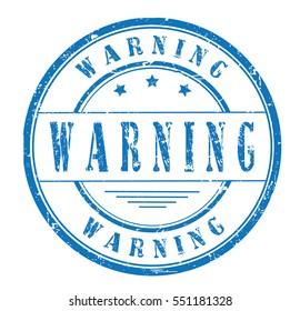 "rubber stamp  ""warning"" on white"