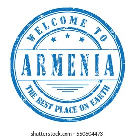 """rubber stamp """"welcome to Armenia, the best place on Earth"""" on white"""