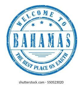 """rubber stamp """"welcome to Bahamas, the best place on Earth"""" on white"""