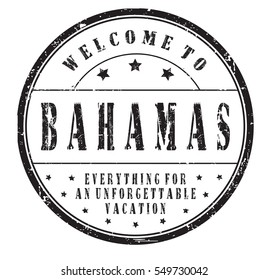 """rubber stamp """"welcome to Bahamas, everything for an unforgettable vacation"""" on white"""