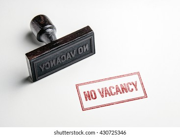 Rubber stamping that says 'No Vacancy'.