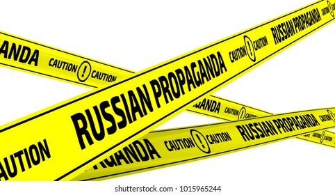 Russian propaganda. Caution. Yellow warning tapes with inscription RUSSIAN PROPAGANDA. CAUTION on the white surface. Isolated. 3D Illustration