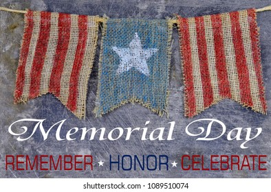 Rustic Memorial Day image of burlap flags painted with stars and stripes on worn steel background. Message added.