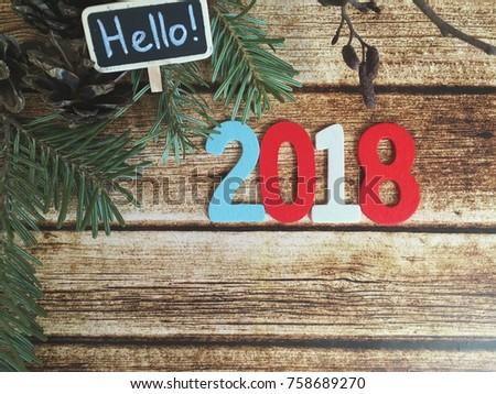 rustic new year 2018 hello 2018 2018 wooden date on wooden background