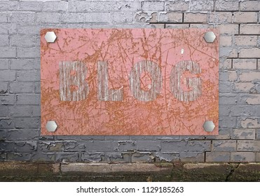 rusty signboard with the text Blog hangs on a stone wall. 3d rendering