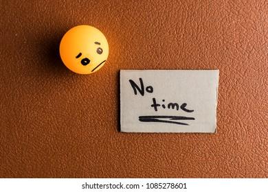 Sadness due no time