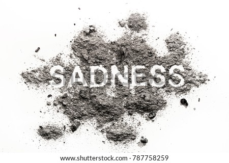 Sadness Word Written Ash Dust Dirt Stock Photo Edit Now 787758259