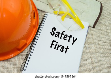 Safety First and Health at Workplace Concept