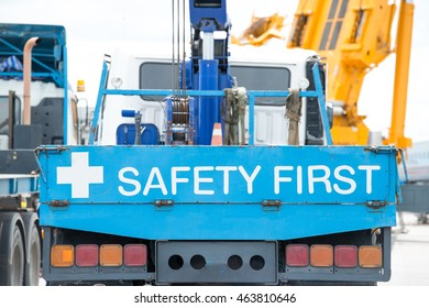 Safety first, message on forklift car. Concept of safe and preventing accident from work.