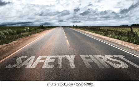 Safety First written on rural road