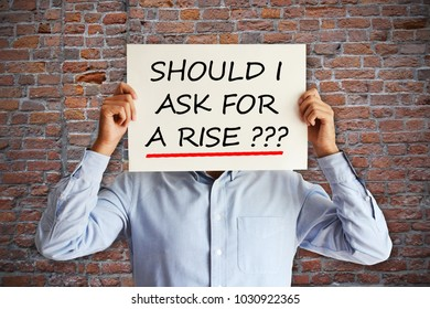 "Salary increase or negotiation concept with employee asking ""should I ask for a rise"""