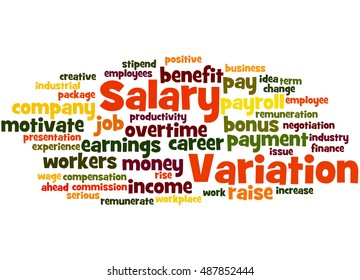 Salary variation, word cloud concept on white background.