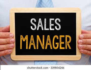 Sales Manager - Businessman with chalkboard and text