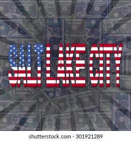Salt Lake City flag text on dollars sunburst illustration