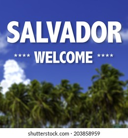 Salvador, Welcome written on a beautiful beach background
