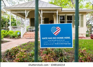SAN ANTONIO, TEXAS - March 14, 2018:  Hate Has No Home Here Sign in Front Yard of Home. The project promotes inclusive communities by encouraging neighbors to declare their homes to be safe places