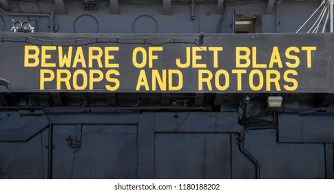 San Diego, CA / USA - 09/14/2018: Warning Sign Aboard the USS Midway
