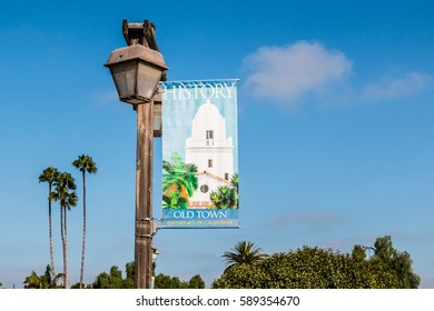 SAN DIEGO, CALIFORNIA - AUGUST 13, 2016:  Banner on lamppost commemorating Old Town, the birthplace of California.