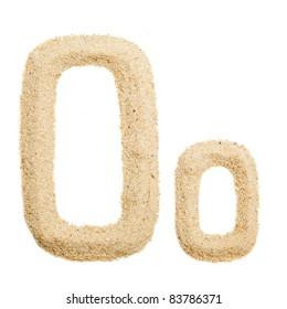 Sand letter isolated on white. One letter of Sand alphabet. Letter O