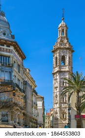 Santa Catalina is a Gothic style, Roman Catholic church located in the city of Valencia, Spain.Bell tower