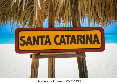 Santa Catarina sign with beach background