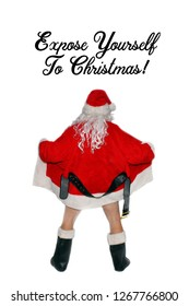 Santa Claus. Santa Claus Flasher. Flasher in a Santa Costume with his Jacket open and no pants. Funny Christmas Photos. Isolated on white. Room for text. Naked Santa Claus.