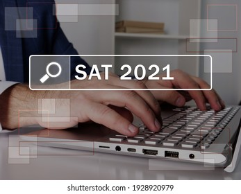 SAT 2021 Scholastic Assessment Test text in search bar. Broker looking for something at laptop. SAT 2021 Scholastic Assessment Test concept.