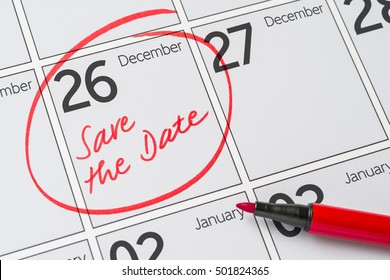 Save the Date written on a calendar - December 26
