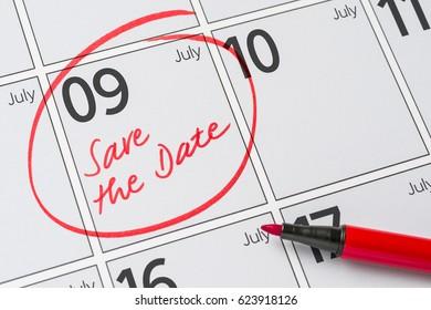 Save the Date written on a calendar - July 09