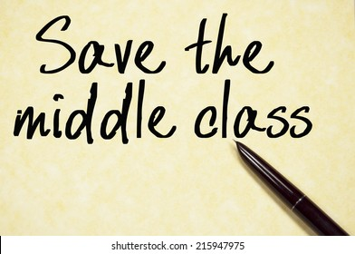 save the middle class text write on paper