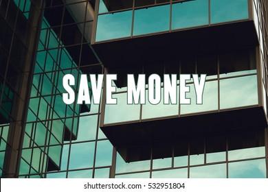 Save Money, Business Concept