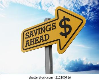Savings ahead signboard on blue sky