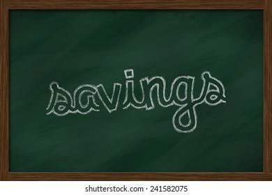savings word written on chalkboard