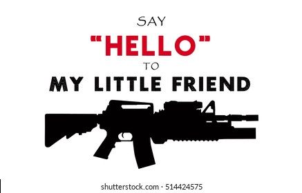 say hello to my little friend famous movie quotes